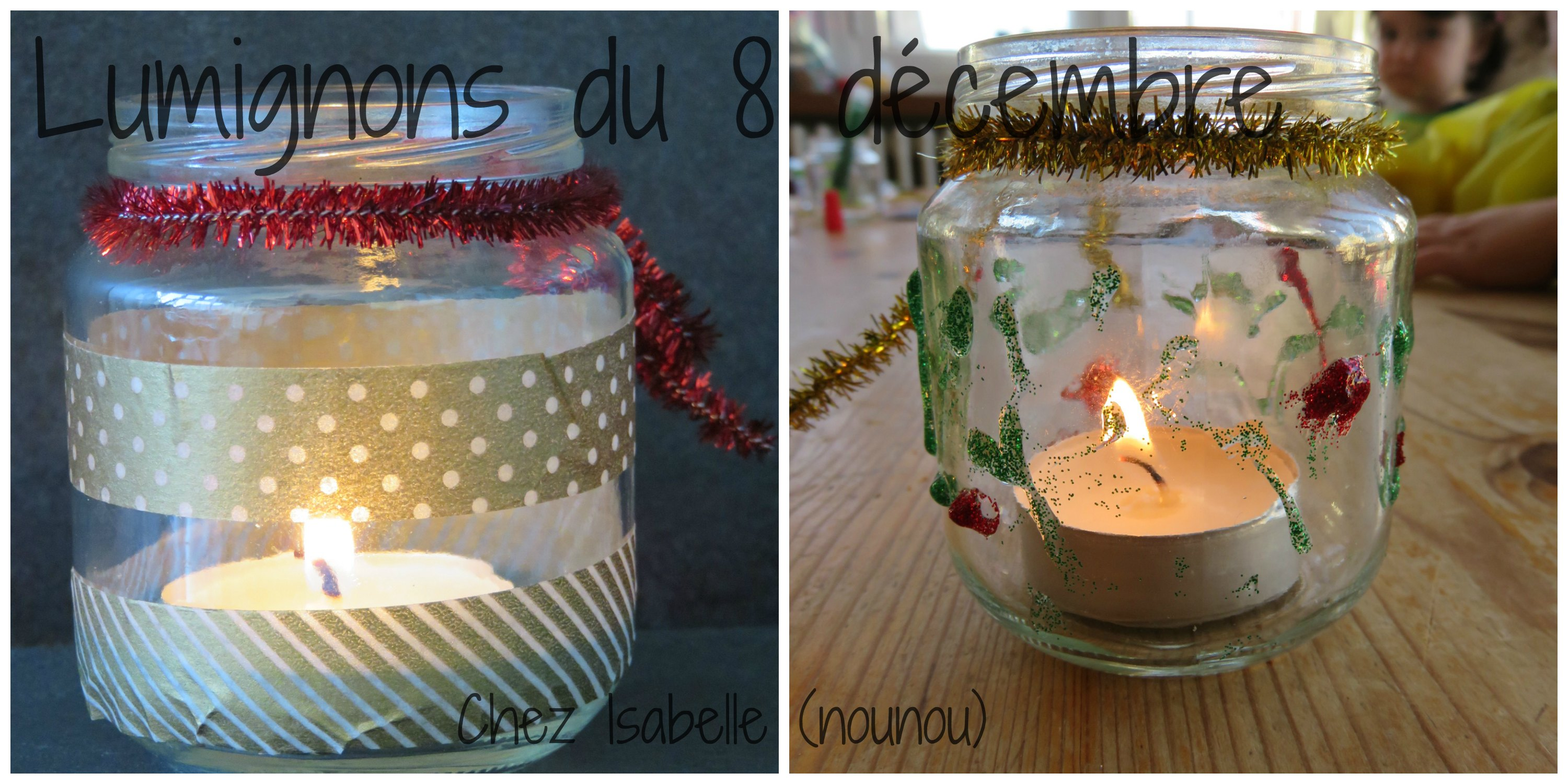 Le blog d 39 isabelle nounou ch tel guyon for Decoration lumignon 8 decembre